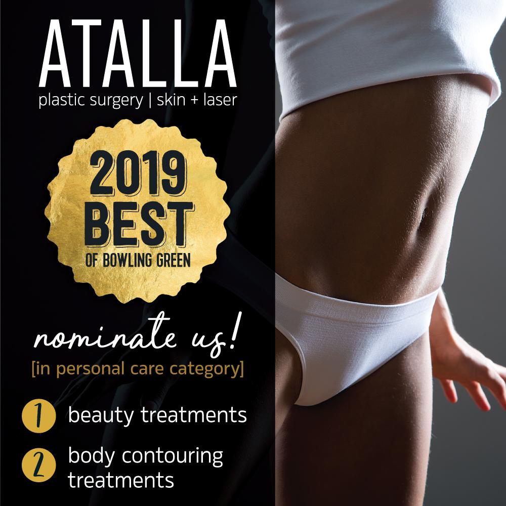 Atalla Plastic Surgery Best of Bowling Green Nominnate us